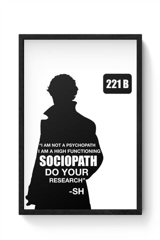 Not a Pshychopath | High Functioning Sociopath | Sherlock Holmes Framed Poster Online India