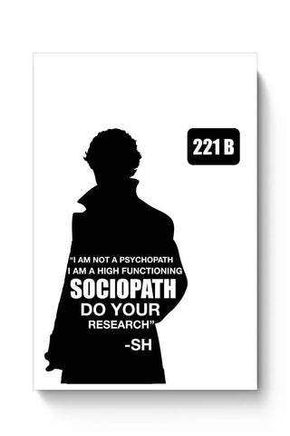 Not a Pshychopath | High Functioning Sociopath | Sherlock Holmes Poster Online India