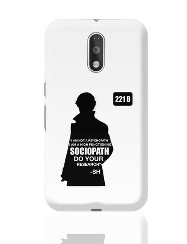 Not a Pshychopath | High Functioning Sociopath | Sherlock Holmes Moto G4 Plus Online India