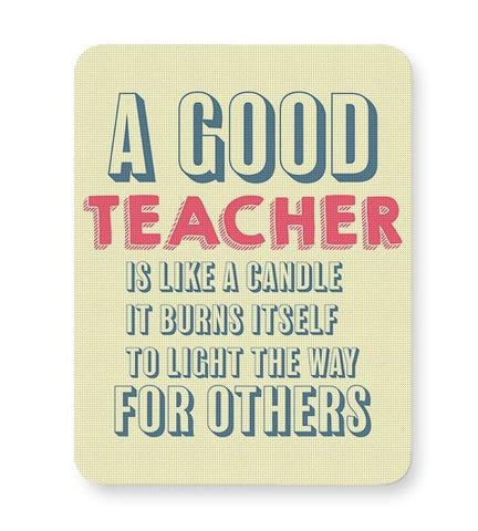 A Good Teachers Lights  Itself For Others | For Teacher Mousepad Online India