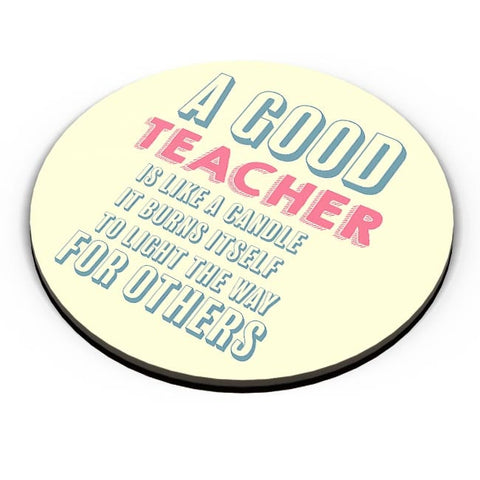 A Good Teachers Lights  Itself For Others | For Teacher Fridge Magnet Online India
