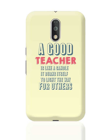 A Good Teachers Lights  Itself For Others | For Teacher Moto G4 Plus Online India
