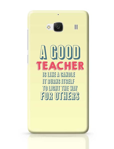 A Good Teachers Lights  Itself For Others | For Teacher Redmi 2 / Redmi 2 Prime Covers Cases Online India