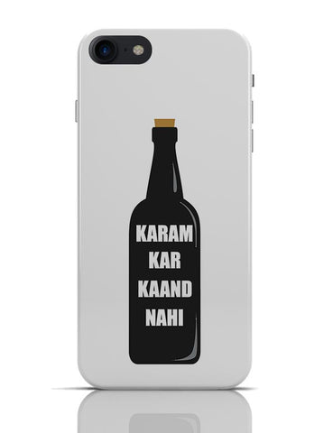 Karam Kar Kaand Nahi | Funny Typography iPhone 7 Covers Cases Online India