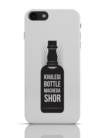 Khulegi Bottle Machega Shor | Funny Illustration iPhone 7 Covers Cases Online India