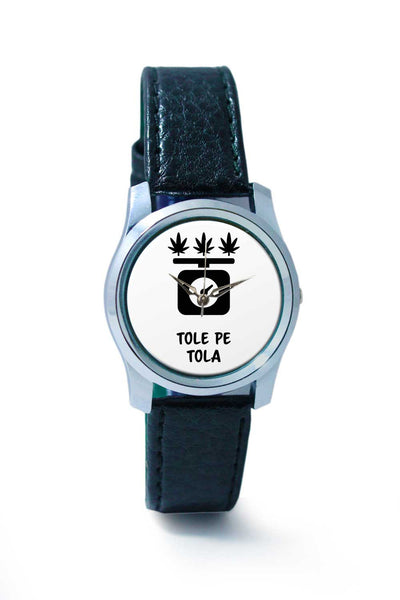 Women Wrist Watch India | Tole Pe Tola | Quirky Funny High Wrist Watch Online India