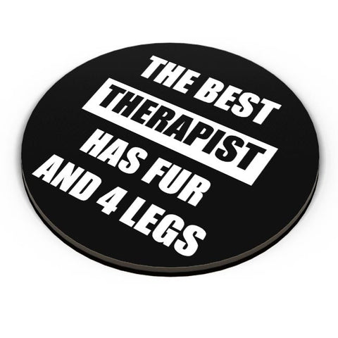The Best Therapist Has Fur And Four Legs Fridge Magnet Online India