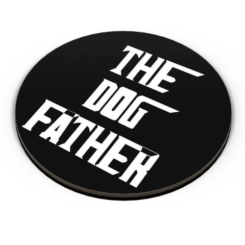 The Dog Father Fridge Magnet Online India
