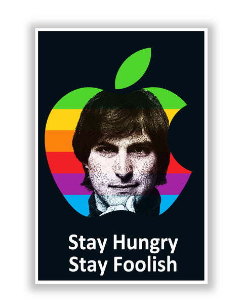 Buy Motivational Posters Online | Stay Hungry Stay Foolish Steve Jobs Poster | PosterGuy.in