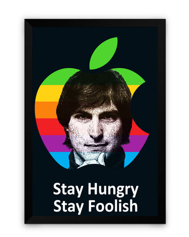 Framed Poster | Stay Hungry Stay Foolish Steve Jobs Framed Poster PosterGuy.in