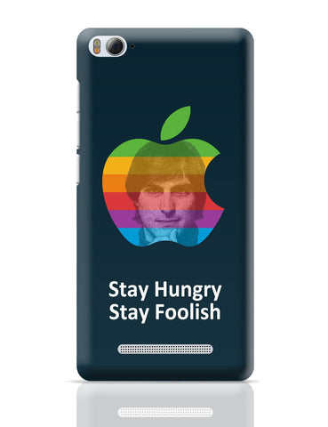 Xiaomi Mi 4i Covers | Stay Hungry Stay Foolish Steve Jobs Xiaomi Mi 4i Cover Online India