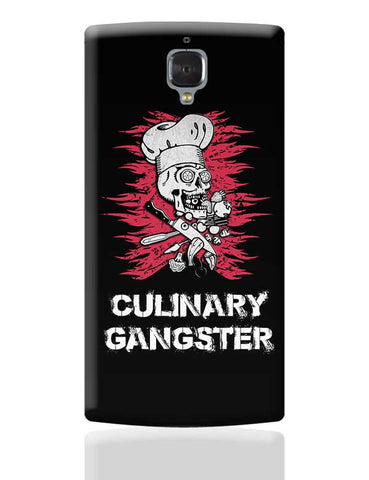 Culinary Gangster | For Chefs OnePlus 3 Covers Cases Online India