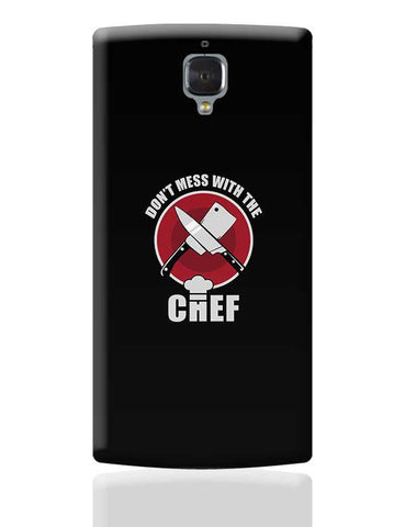 Don'T Mess With The Chef OnePlus 3 Covers Cases Online India