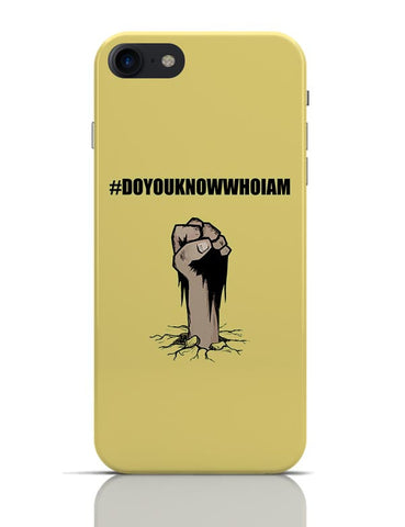 Do You Know Who I Am |  Funny Illustration iPhone 7 Covers Cases Online India