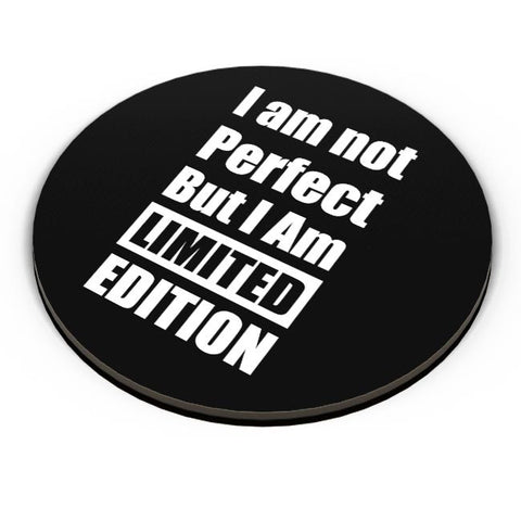 I Am Not Perfect But I Am Limited Edition Fridge Magnet Online India