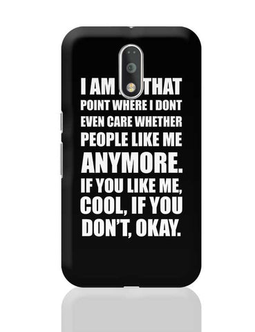 Like Me Or Don'T, Its Okay | Funny Sarcasm Typo Moto G4 Plus Online India