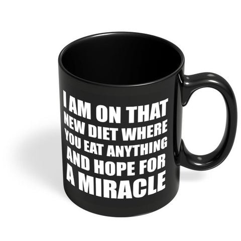 Miracle Diet Plan | Funny Typo Black Coffee Mug Online India