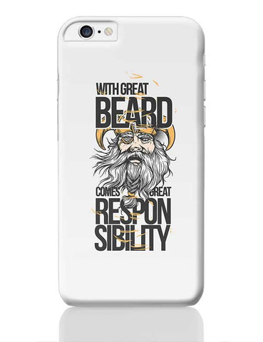 With Great Beard Comes Great Responsibility iPhone 6 Plus / 6S Plus Covers Cases Online India