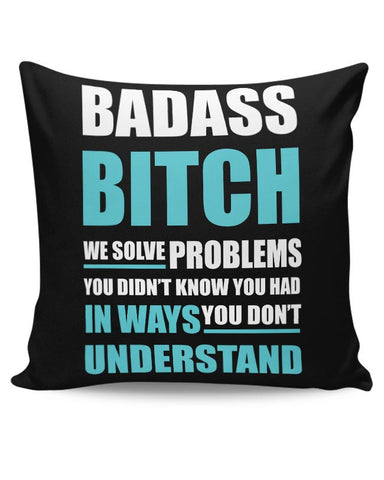Badass Bitch Typography Illustrations | For Girls Cushion Cover Online India