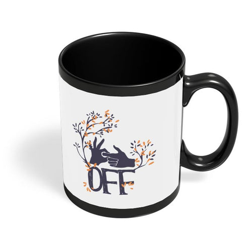 Fuckoff | Finger In Hand Illustration Black Coffee Mug Online India