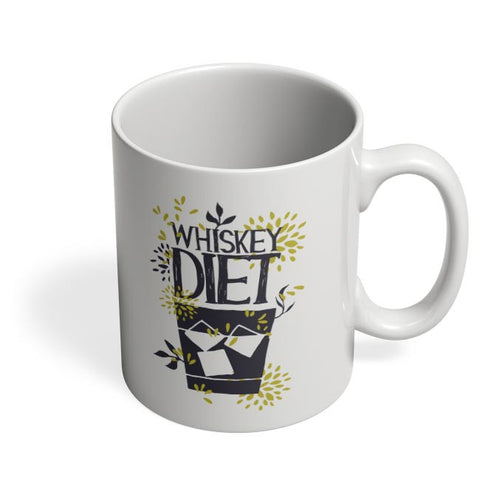 Whiskey Diet | Quirky Coffee Mug Online India