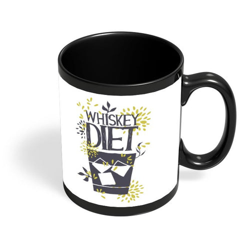 Whiskey Diet | Quirky Black Coffee Mug Online India