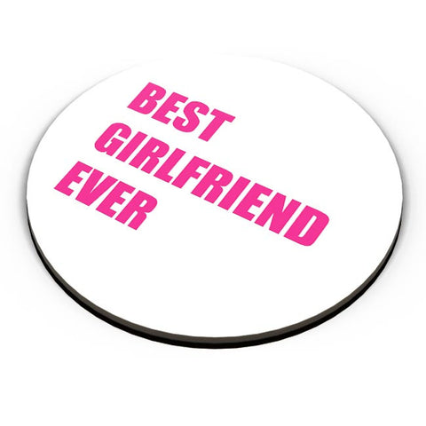 Best Girlfriend Ever | For Her Fridge Magnet Online India