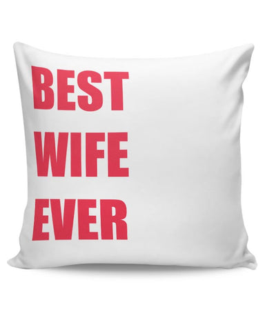 Best Wife Ever Cushion Cover Online India