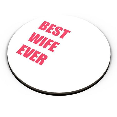 Best Wife Ever Fridge Magnet Online India
