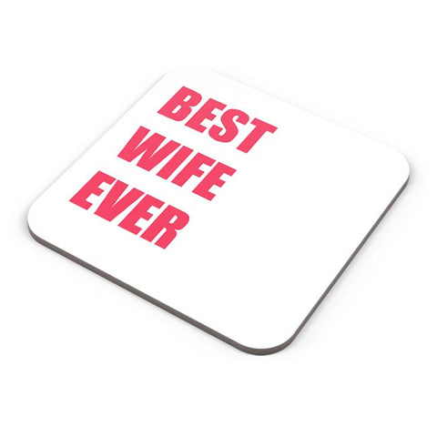 Best Wife Ever Coaster Online India