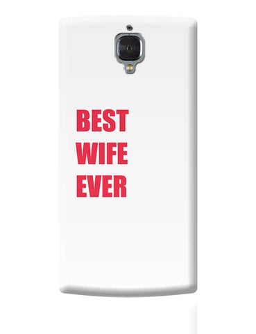 Best Wife Ever OnePlus 3 Covers Cases Online India