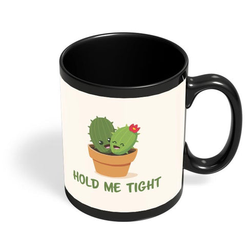 Hold Me Tight | Cute Illustration For Him/Her Black Coffee Mug Online India
