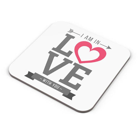 I Am In Love | Valentine'S Day Coaster Online India
