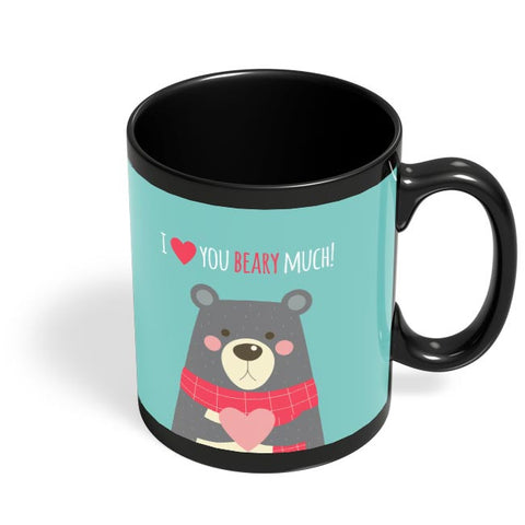 I Love You Beary Much | For Her/Him Black Coffee Mug Online India