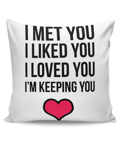 I Met You Iike You Still , I Will Always Love You Cushion Cover Online India