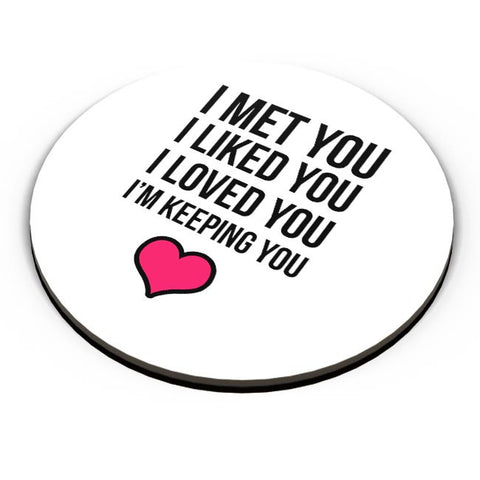 I Met You Iike You Still , I Will Always Love You Fridge Magnet Online India