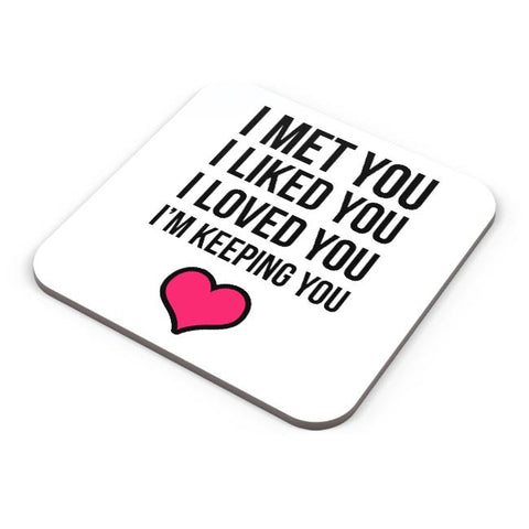 I Met You Iike You Still , I Will Always Love You Coaster Online India