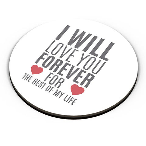 I Will Love You Forever | For Lovers Him/Her Fridge Magnet Online India
