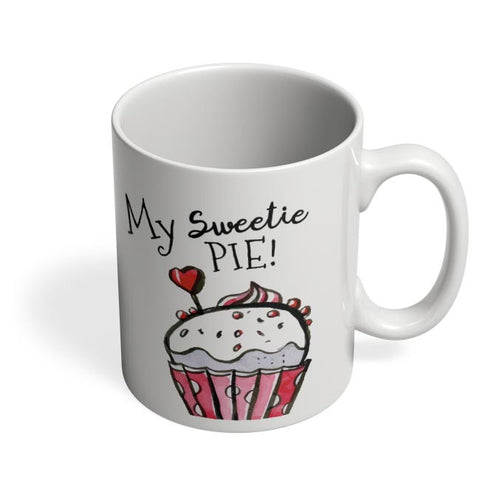 My Sweetie Pie | For Couples Him/Her Coffee Mug Online India