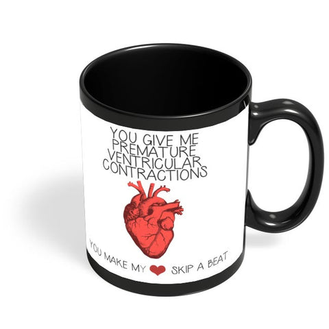 Premature Ventricular Contractions | My Heart Skips A Beat | For Couples Him/Her Black Coffee Mug Online India