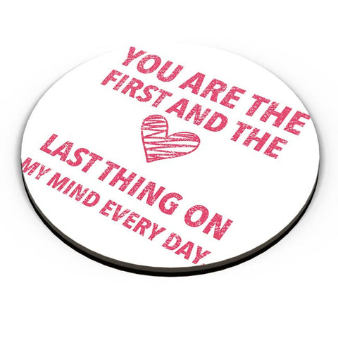 You Are The First And The Last Thing On My Mind Everyday |  | For Couples Him/Her Fridge Magnet Online India