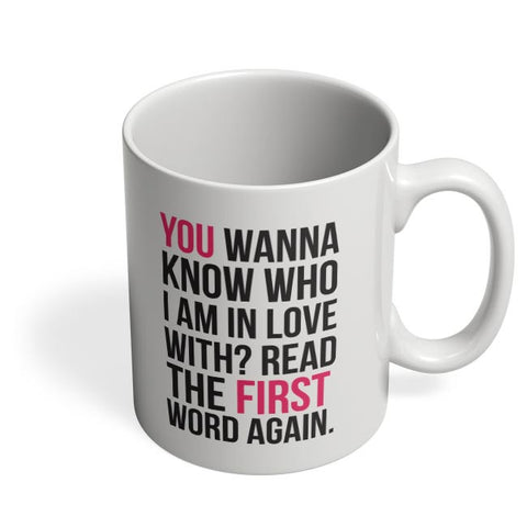 I Am In Love With You | For Couples Him/Her Coffee Mug Online India