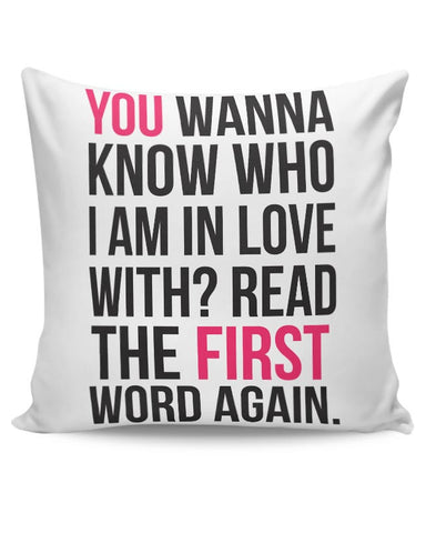 I Am In Love With You | For Couples Him/Her Cushion Cover Online India