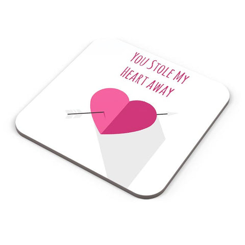 You Stole My Heart Away | For Couples Him/Her Coaster Online India