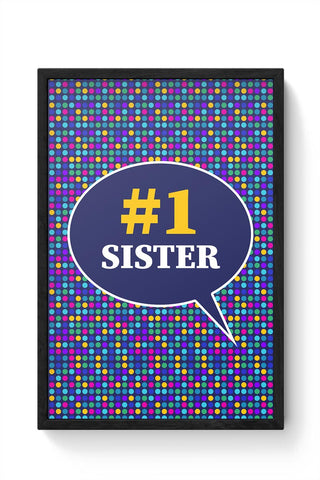 #1sister Framed Poster Online India