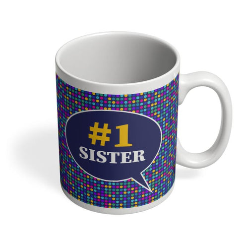 #1sister Coffee Mug Online India