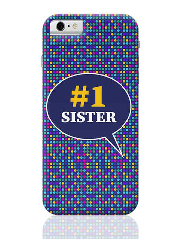 #1sister iPhone 6 / 6S Covers Cases