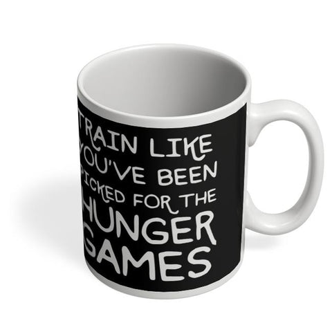 Coffee Mugs Online | Train for hunger games Coffee Mug Online India