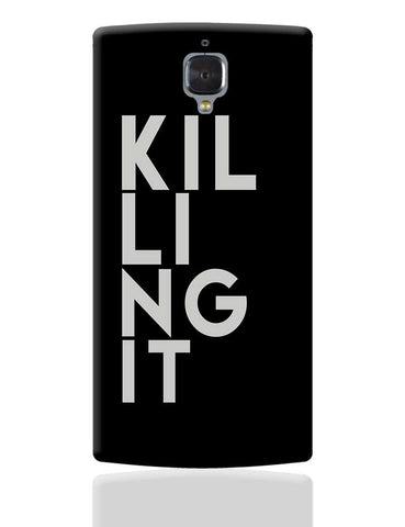 killing it OnePlus 3 Cover Online India