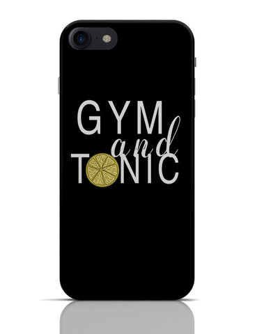 Gym And Tonic iPhone 7 Covers Cases Online India